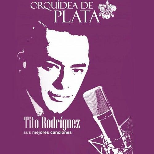 Orquídea de Plata by Tito Rodriguez