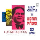 Homenaje a Victor Piñero by Los Melodicos