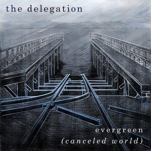 Evergreen (Canceled World) by Delegation