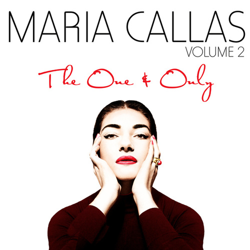 The One & Only Vol. 2 von Maria Callas