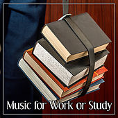 Music for Work or Study – Bach, Beethoven, Mozart, Classical Songs, Exam Study Classics, Classical Music for Your Brain by Soulive