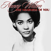 The Nearness of You by Nancy Wilson