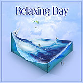 Relaxing Day – Classical Composers to Rest, Relaxing Piano,Time to Classical Relax, Rest with Mozart, Bach, Chopin, Beethoven by Various Artists