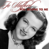 You Belong To Me by Jo Stafford