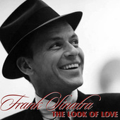 The Look of Love by Frank Sinatra