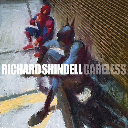 Careless by Richard Shindell
