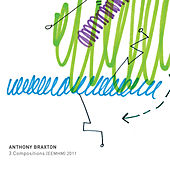 3 Compositions (EEMHM) 2011 by Anthony Braxton