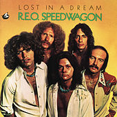 Lost in a Dream by REO Speedwagon