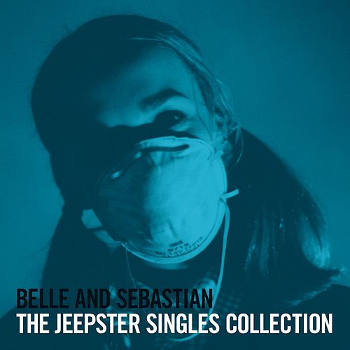 Lazy Line Painter Jane (The Jeepster Singles Collection) by Belle and Sebastian