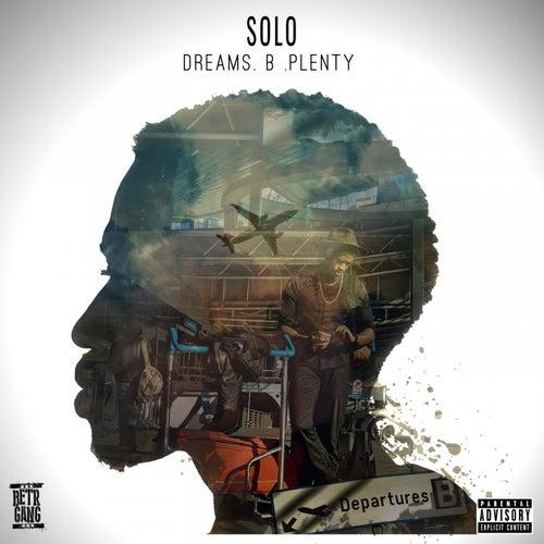 Dreams.B.Plenty by Solo
