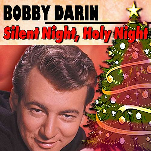 Silent Night, Holy Night von Bobby Darin