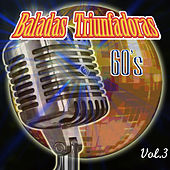 Baladas Triunfadoras, Vol. 3 by Various Artists