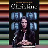 Christine (Music from the Motion Picture) by Various Artists