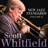 New Jazz Standards (Volume 2) by Scott Whitfield