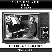 Classical SoundScapes For Film, Vol. 40 by Enrique Granados