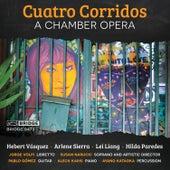 Cuatro Corridos by Ayano Kataoka