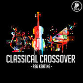 Classical Crossover by Reg Keating