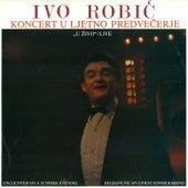Koncert U Ljetno Predvečerje U Živo by Ivo Robic