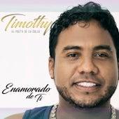 Enamorado de Ti by Timothy