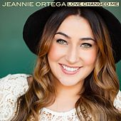 Love Changed Me by Jeannie Ortega
