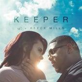 Keeper (feat. Reece Mills) by EZ
