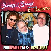 Fundementals (1979-1988) by Barnes & Barnes