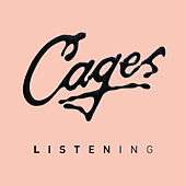Listening by The Cages