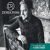 This Is Me (The Nashville Songbook) by Derek Ryan