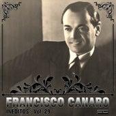 Inéditos, Vol. 29 by Francisco Canaro