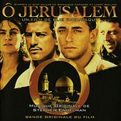 O Jerusalem (Bande originale du film d'Elie Chouraqui) by Various Artists