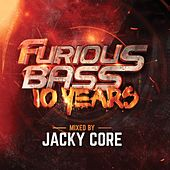Furious Bass 10 Years by Various Artists