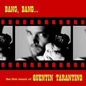 Bang, Bang... The Film Music Of Quentin Tarantino by Various Artists