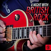 A Night with British Rock, Vol. 1 by Various Artists