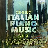 20th Century Italian Piano Music, Vol. 2 by Various Artists