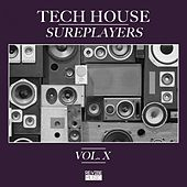 Tech House Sureplayers, Vol. 10 by Various Artists