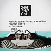 Get Physical Presents: Words Don't Come Easy, Pt. 4 by Various Artists