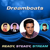 Dreamboats (Ready, Steady, Stream) von Various Artists