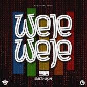 Weje Weje by Sujeto Oro24