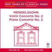 Mendelssohn: Violin Concerto No. 2 | Piano Concerto No. 2 by Various Artists