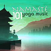 Namaste 101 - Yoga Music for Yoga Classes, Massage and Meditation, Ocean Waves Songs for Relaxation by Namaste
