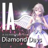 Diamond Days by I.A.