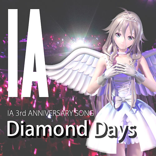 Diamond Days by I.A.