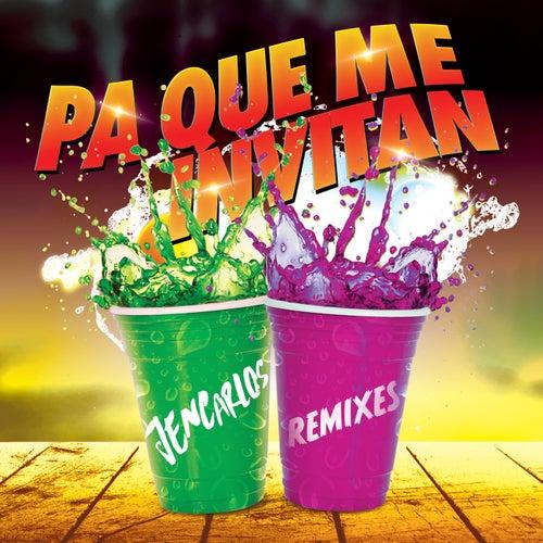Pa Que Me Invitan by Jencarlos Canela