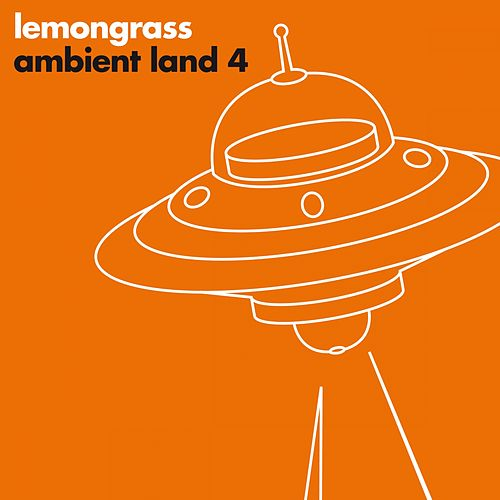 Ambient Land 4 by Lemongrass