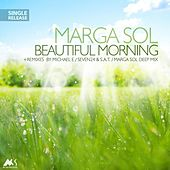 Beautiful Morning by Marga Sol
