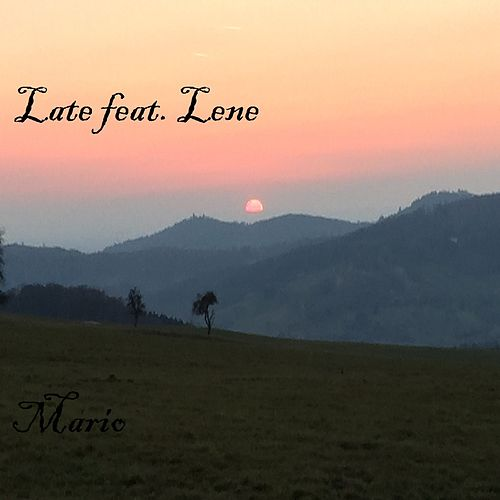 Late (feat. Lene) by Mario