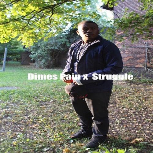 Pain X Struggle by Dimes