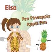 Pen Pineapple Apple Pen (PPAP) by Elsa
