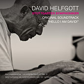 Hello I Am David! (Original Motion Picture Soundtrack) by Various Artists