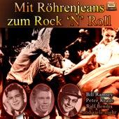 Mit Röhrenjeans zum Rock 'N' Roll by Various Artists